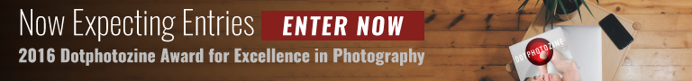 2016 Dotphotozine Award for Excellence in Photography | Now Expecting Entries